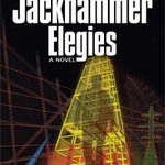 Finally a Civil Engineering Hero! Book Review: Jackhammer Elegies