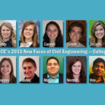 Future Professionals on Display with ASCE's New Faces of Civil Engineering–College Edition