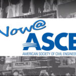 Now@ASCE – A Video Roundup of What's Happening at ASCE