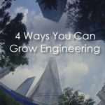 4 Ways You Can Grow Engineering