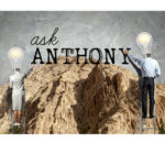 Ask Anthony: How Do You Interrupt Someone Who Doesn't Stop Talking?