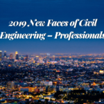 Introducing the 2019 New Faces of Civil Engineering – Professionals