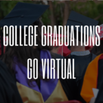 College Graduation Week Goes Virtual