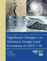 photo of Significant Changes to the Minimum Design Load Provisions of ASCE 7-16 book