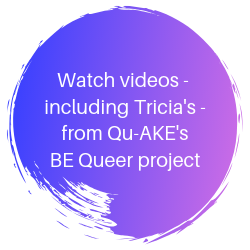 Watch videos from Qu-AKE's BE Queer project