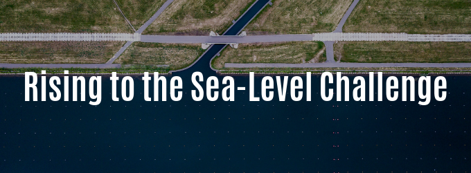 Rising to the Sea-Level Challenge