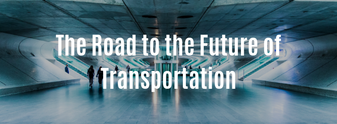 The Road to the Future of Transportation